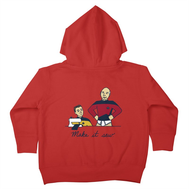 Make It So Kids Toddler Zip-Up Hoody by laurastead's Artist Shop