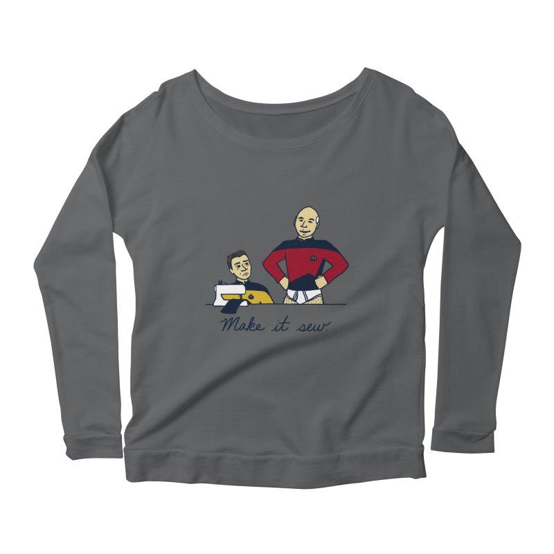 Make It So Women's Scoop Neck Longsleeve T-Shirt by laurastead's Artist Shop
