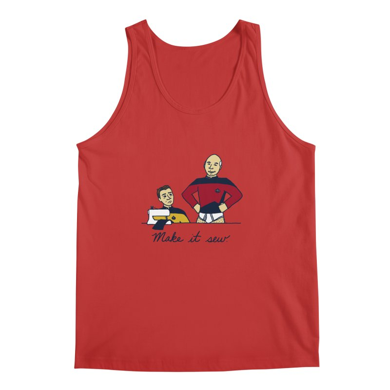 Make It So Men's Tank by laurastead's Artist Shop