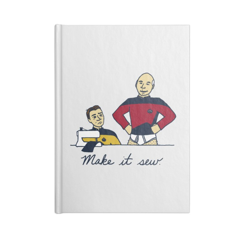 Make It So Accessories Lined Journal Notebook by laurastead's Artist Shop