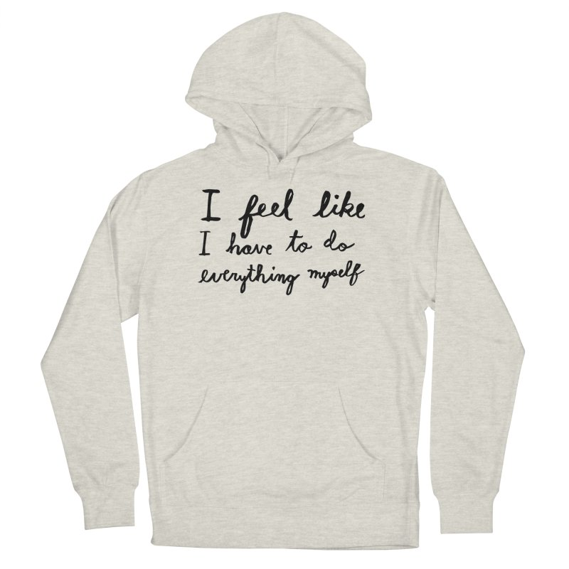 Everything Myself Women's Pullover Hoody by Lauren Things Store