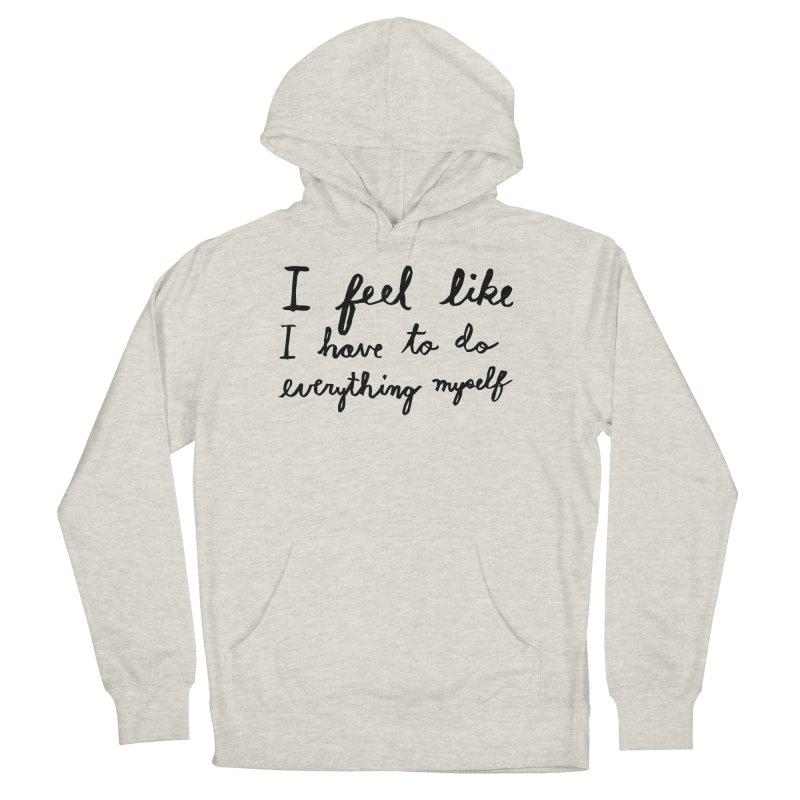 Everything Myself Men's Pullover Hoody by Lauren Things Store