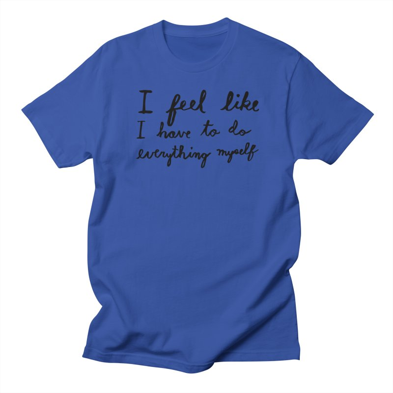 Everything Myself Women's Regular Unisex T-Shirt by Lauren Things Store