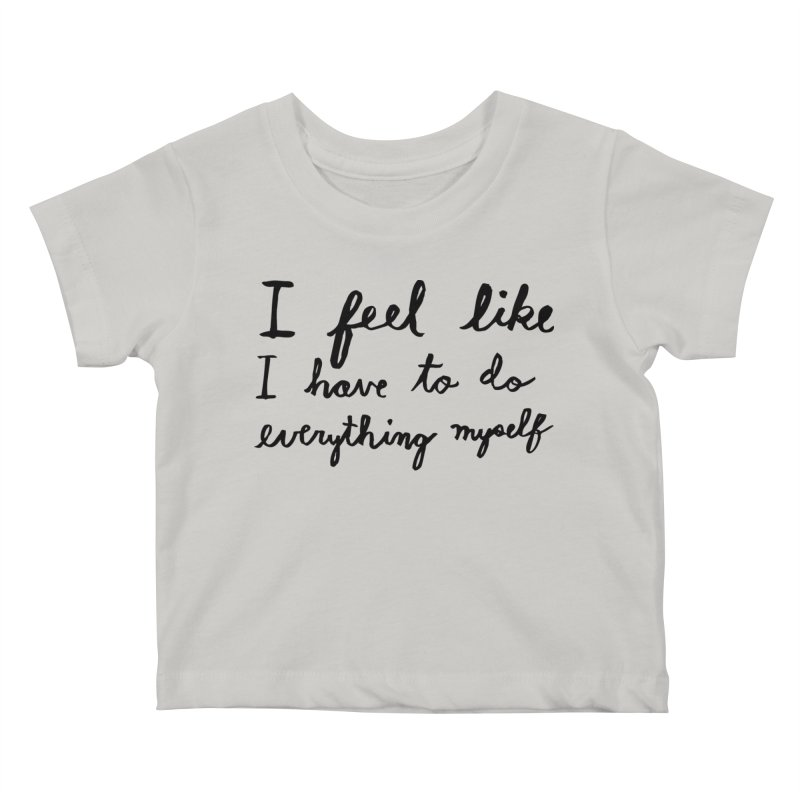 Everything Myself Kids Baby T-Shirt by Lauren Things Store