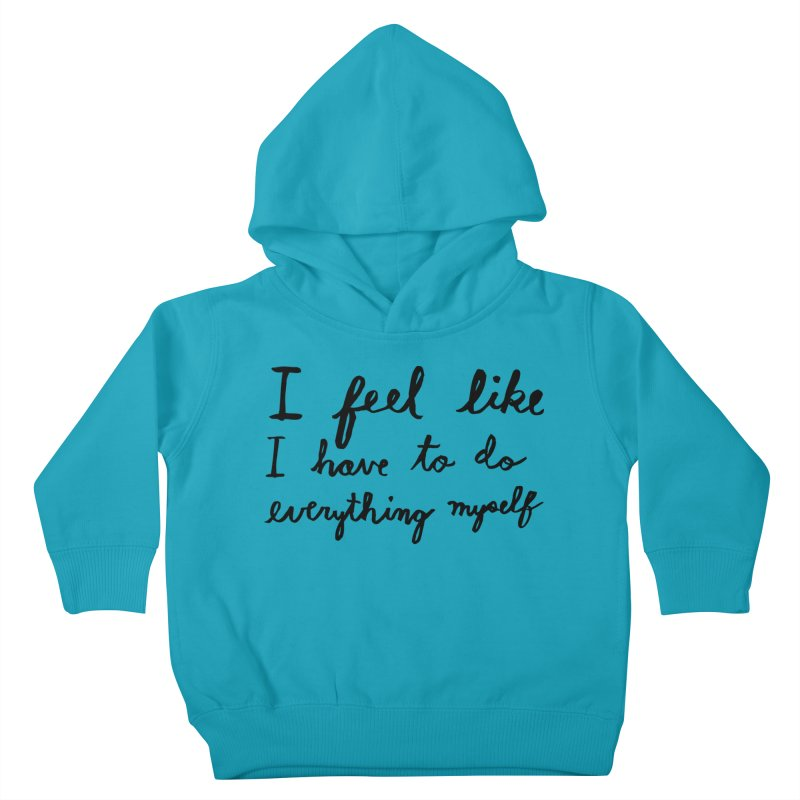 Everything Myself Kids Toddler Pullover Hoody by Lauren Things Store