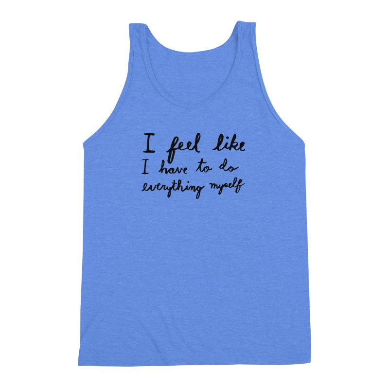Everything Myself Men's Triblend Tank by Lauren Things Store