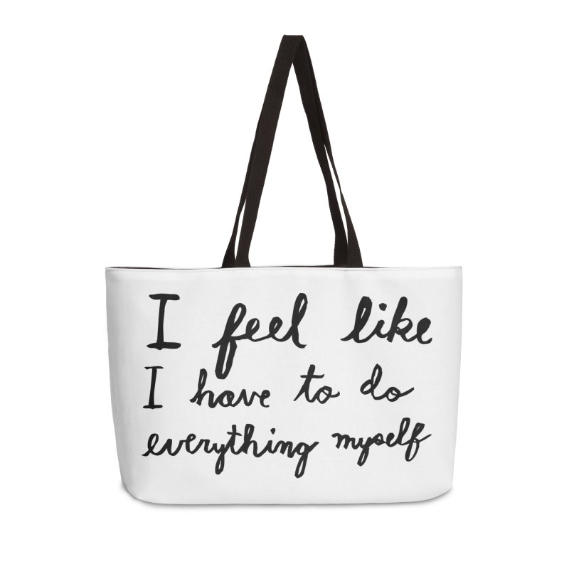 Everything Myself Accessories Weekender Bag Bag by Lauren Things Store