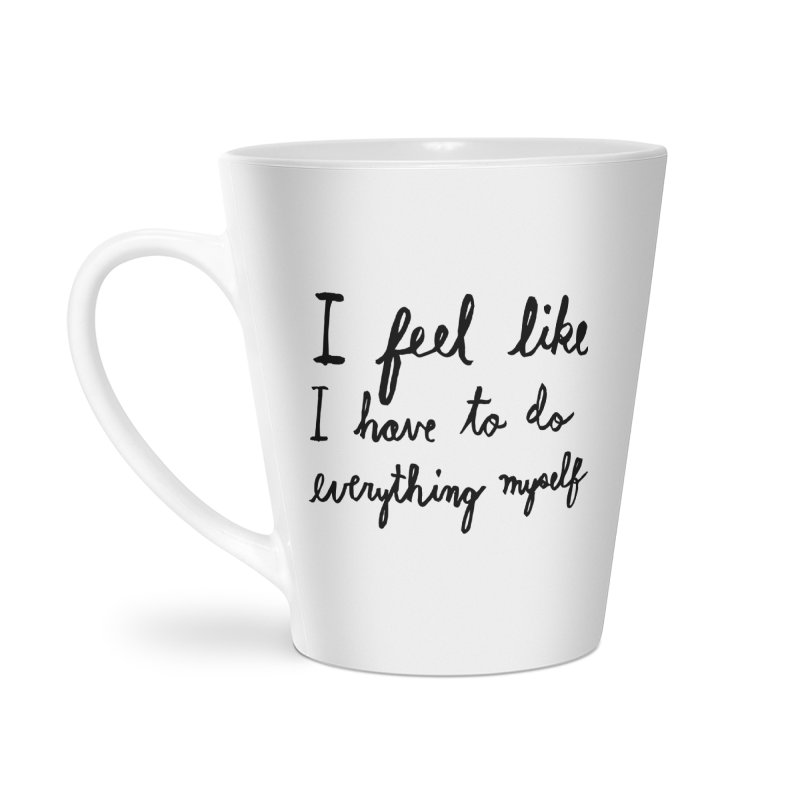 Everything Myself Accessories Latte Mug by Lauren Things Store