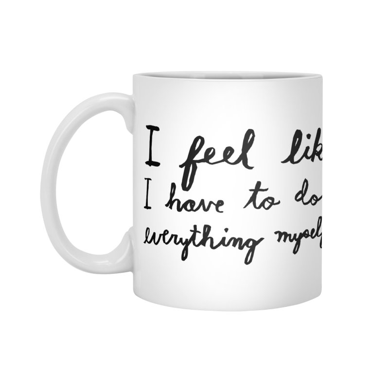 Everything Myself in Standard Mug White by Lauren Things Store