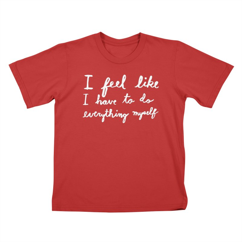 Everything Myself (Light) Kids T-Shirt by Lauren Things Store