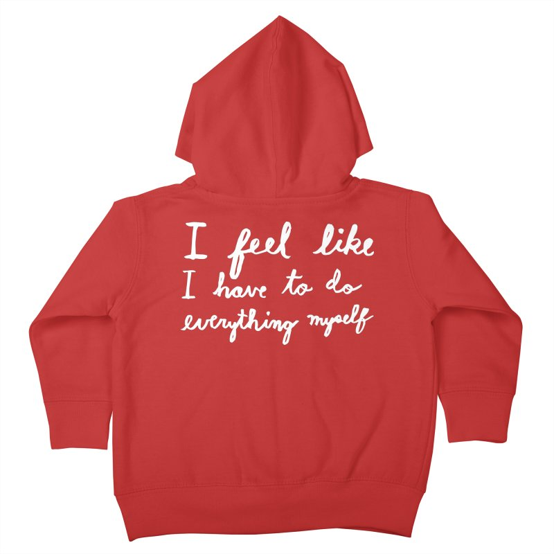 Everything Myself (Light) Kids Toddler Zip-Up Hoody by Lauren Things Store
