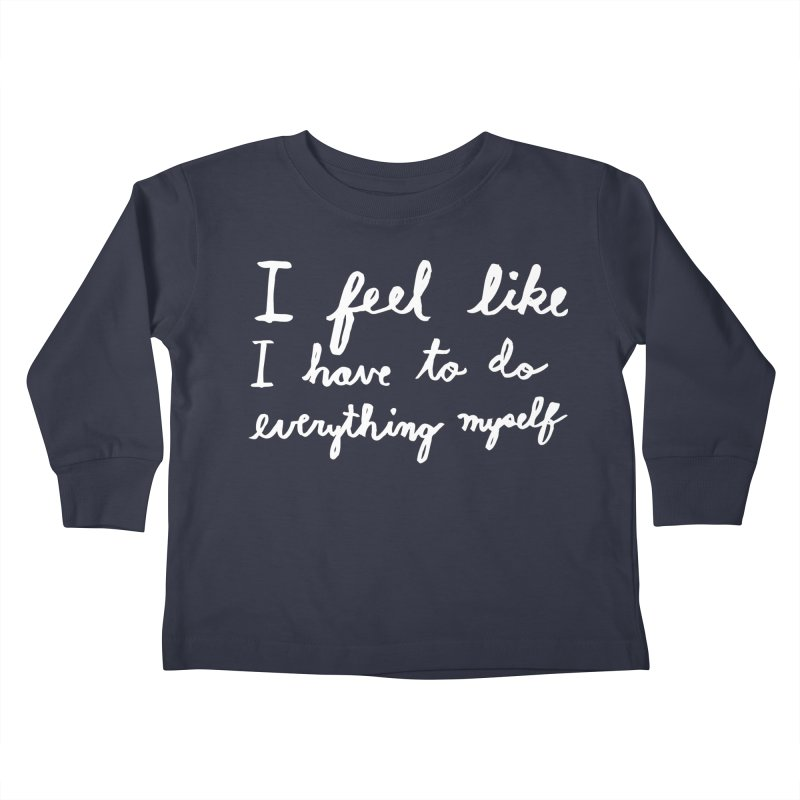 Everything Myself (Light) Kids Toddler Longsleeve T-Shirt by Lauren Things Store