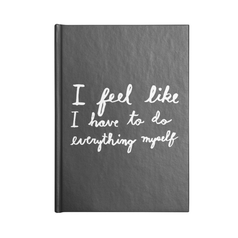 Everything Myself (Light) Accessories Blank Journal Notebook by Lauren Things Store