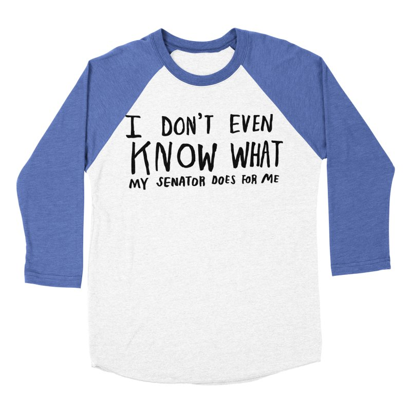 I Don't Even Know Women's Baseball Triblend Longsleeve T-Shirt by Lauren Things Store