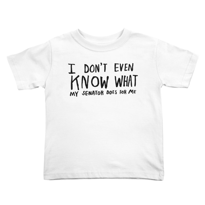 I Don't Even Know Kids Toddler T-Shirt by Lauren Things Store