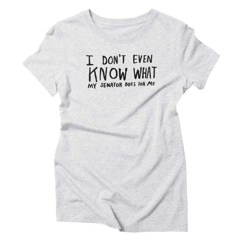 I Don't Even Know Women's Triblend T-Shirt by Lauren Things Store