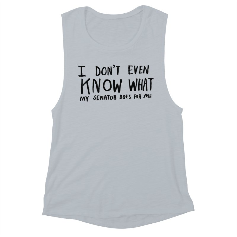 I Don't Even Know Women's Muscle Tank by Lauren Things Store