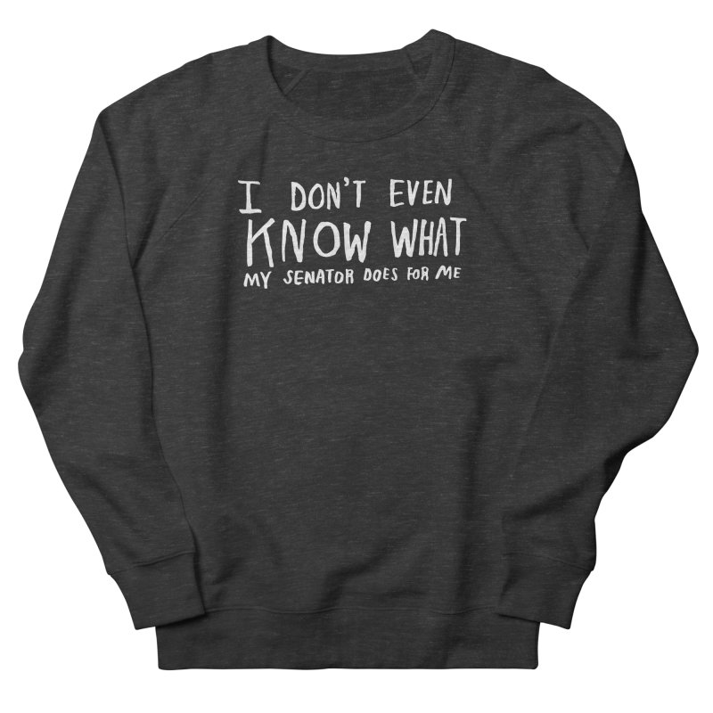 I Don't Even Know (Light) Women's French Terry Sweatshirt by Lauren Things Store
