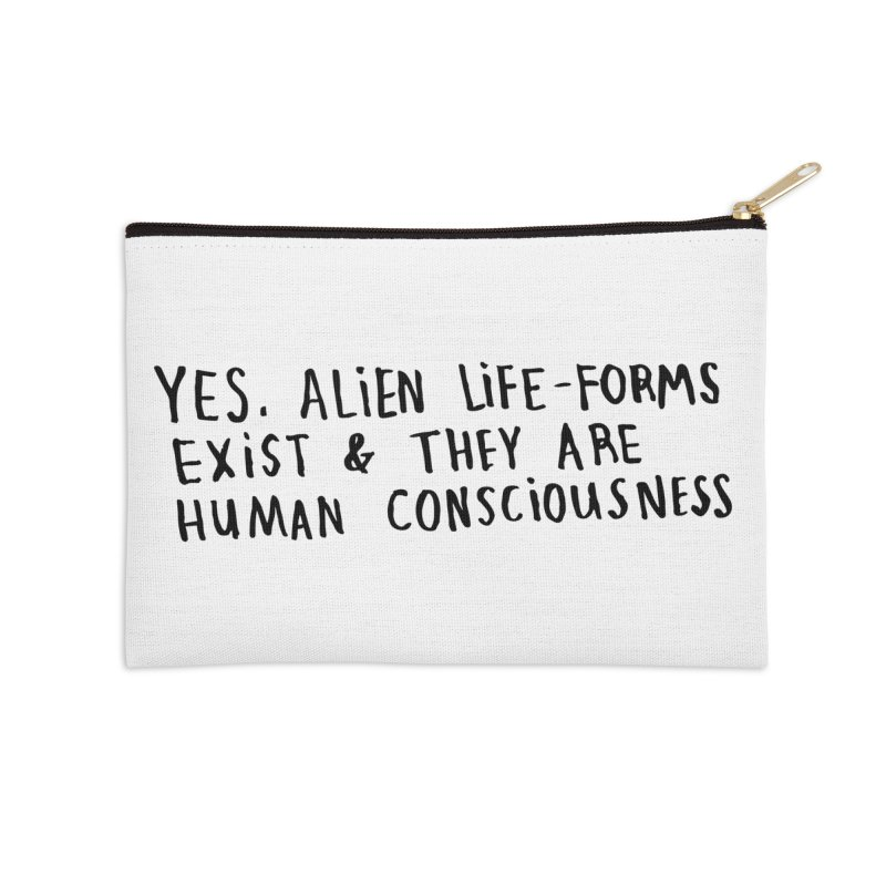 Yes Alien Life Accessories Zip Pouch by Lauren Things Store
