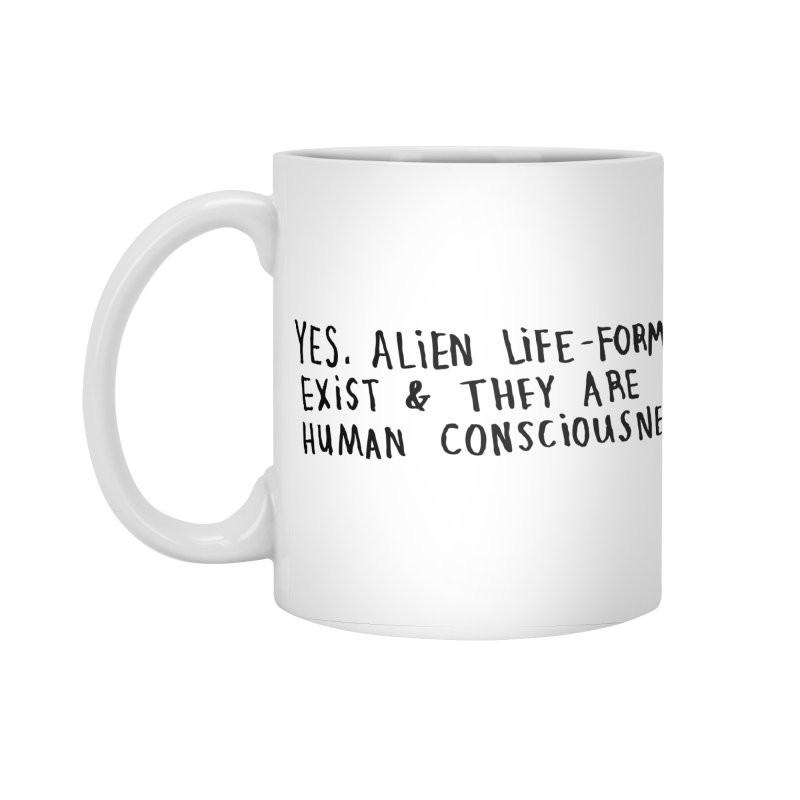 Yes Alien Life Accessories Standard Mug by Lauren Things Store