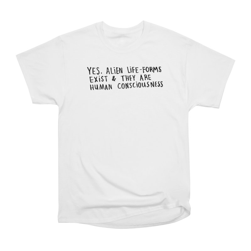 Yes Alien Life Men's Heavyweight T-Shirt by Lauren Things Store