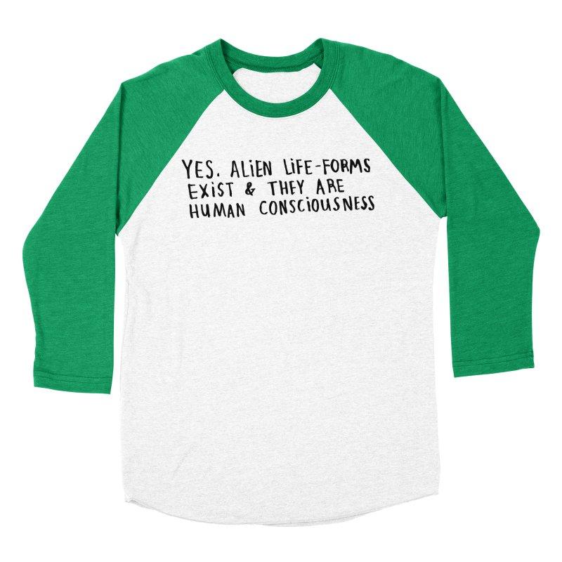 Yes Alien Life Women's Baseball Triblend Longsleeve T-Shirt by Lauren Things Store