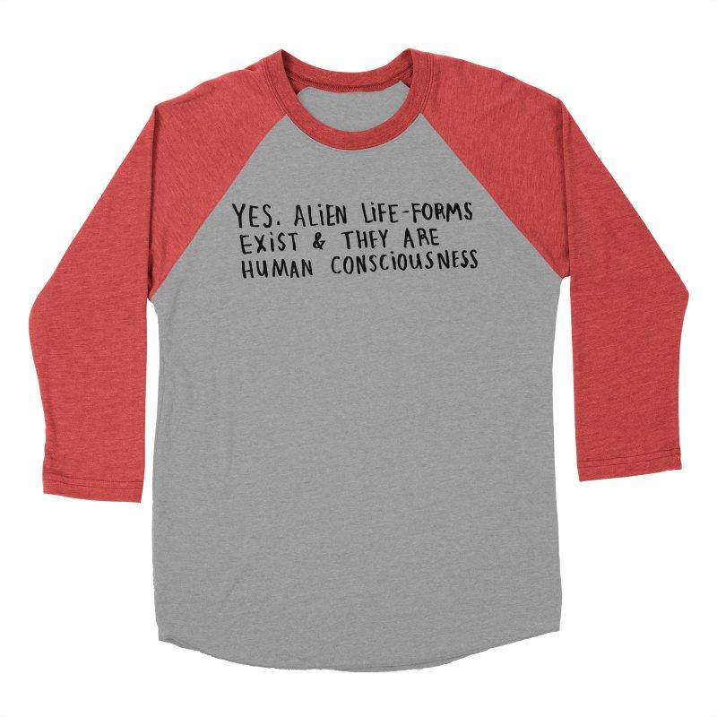 Yes Alien Life Women's Baseball Triblend T-Shirt by Lauren Things Store