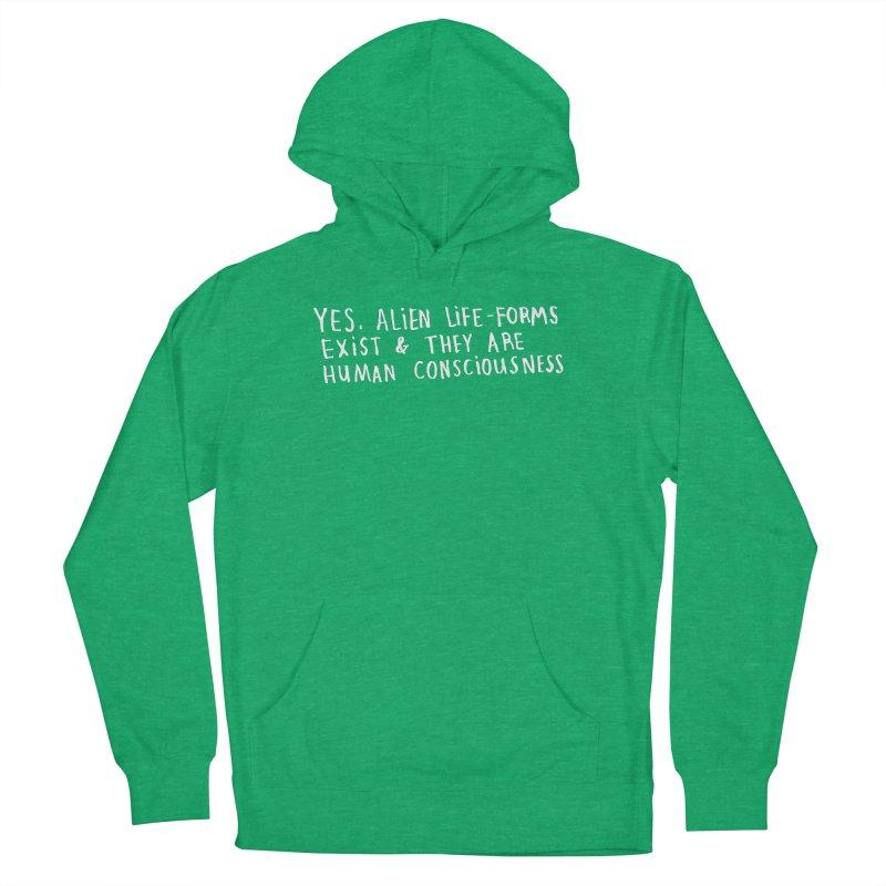 Yes Alien Life (Light) Women's Pullover Hoody by Lauren Things Store