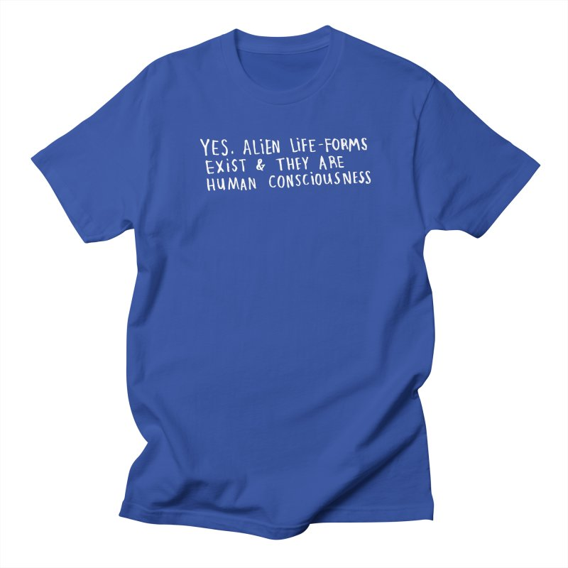 Yes Alien Life (Light) Women's Regular Unisex T-Shirt by Lauren Things Store