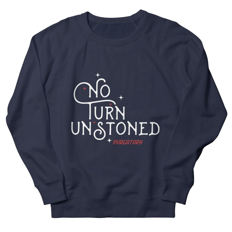 No Turn Unstoned Women's Sweatshirt by lauriecullumdesign's Artist Shop