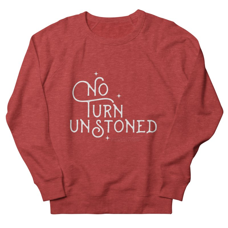 No Turn Unstoned Men's Sweatshirt by lauriecullumdesign's Artist Shop