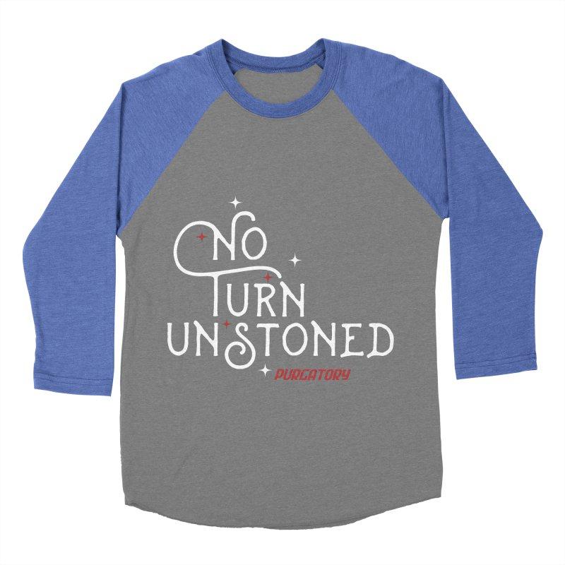 No Turn Unstoned Men's Baseball Triblend T-Shirt by lauriecullumdesign's Artist Shop