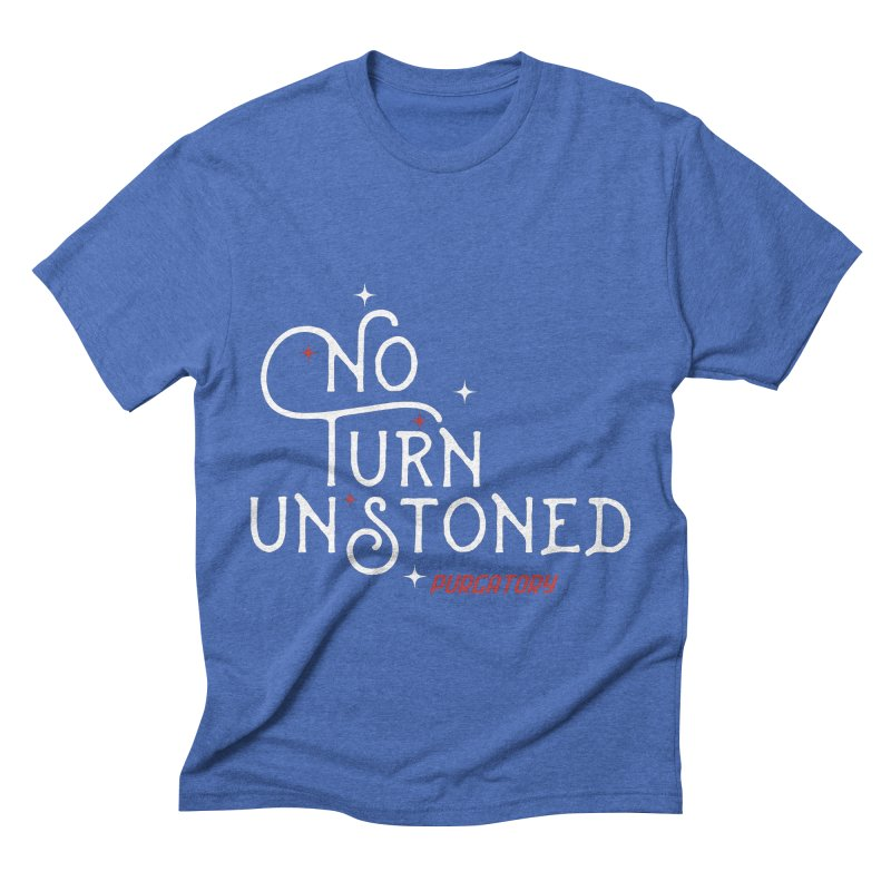 No Turn Unstoned Men's Triblend T-shirt by lauriecullumdesign's Artist Shop