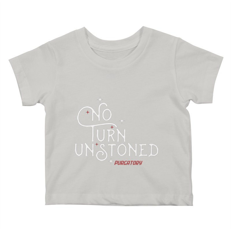 No Turn Unstoned Kids Baby T-Shirt by lauriecullumdesign's Artist Shop