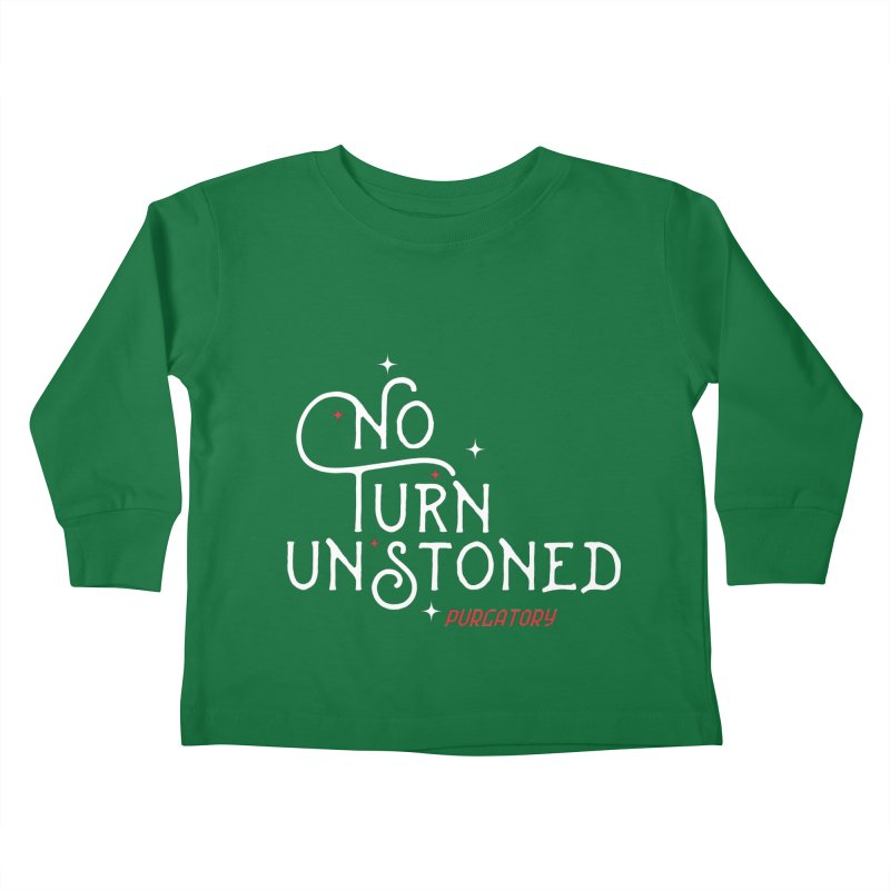 No Turn Unstoned Kids Toddler Longsleeve T-Shirt by lauriecullumdesign's Artist Shop