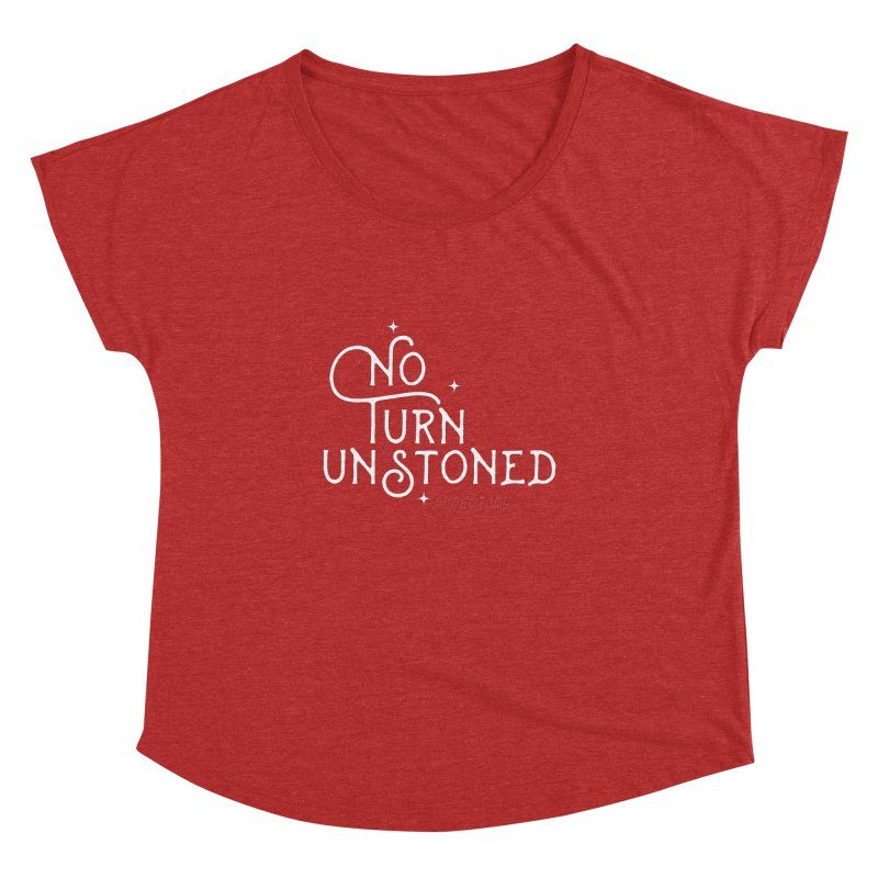No Turn Unstoned Women's Dolman by lauriecullumdesign's Artist Shop