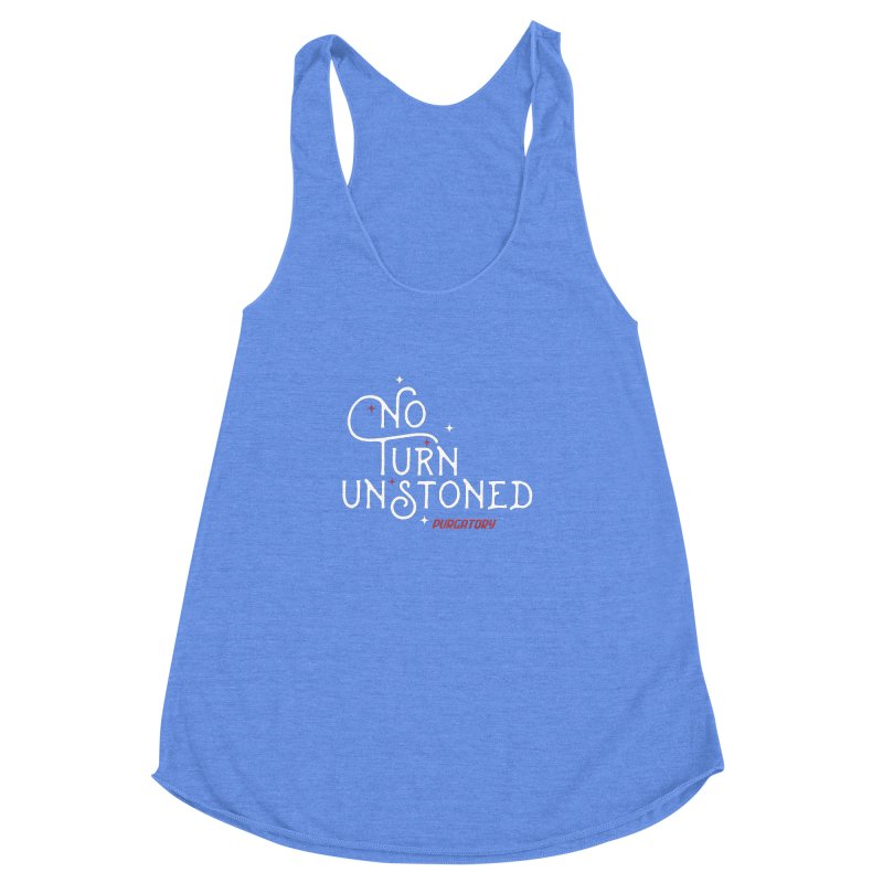 No Turn Unstoned Women's Racerback Triblend Tank by lauriecullumdesign's Artist Shop