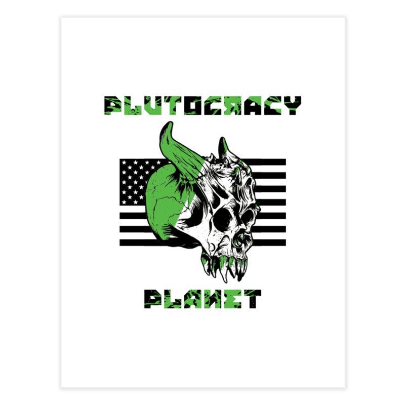 Plutocracy Planet (II) Home Fine Art Print by Lava Bat's Artist Shop