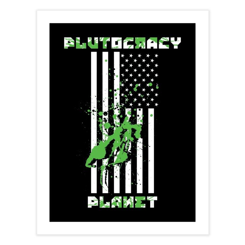 Plutocracy Planet (I) Home Fine Art Print by Lava Bat's Artist Shop