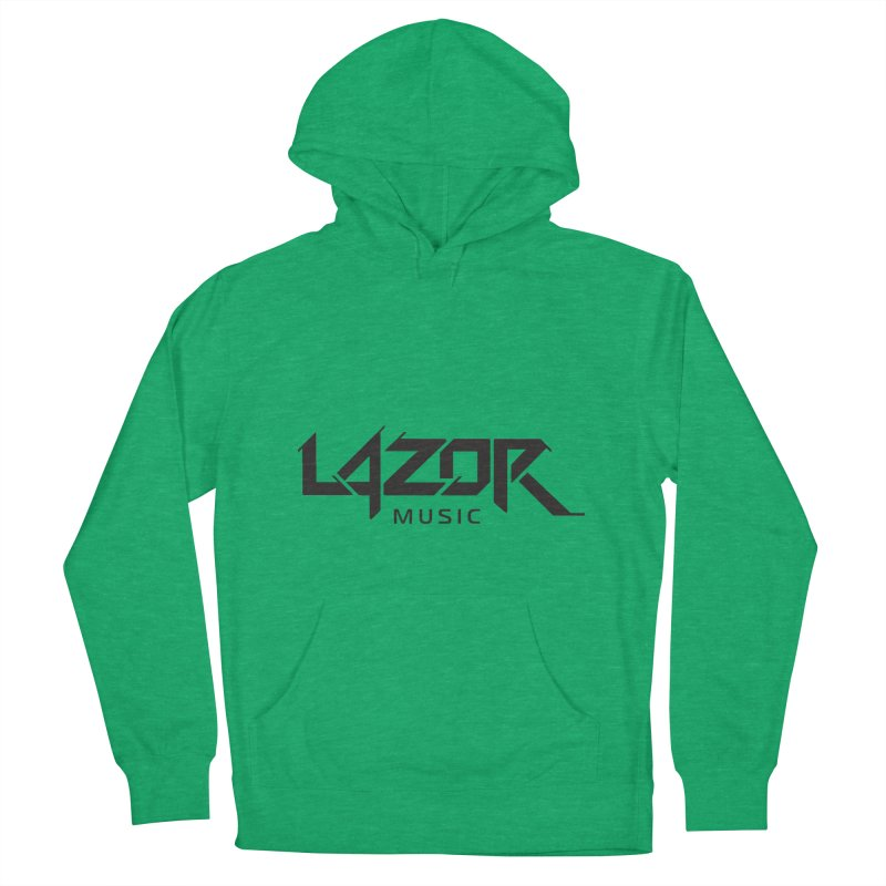 Lazor Music (Black Logo) Women's Pullover Hoody by Lazor Music Merchandise