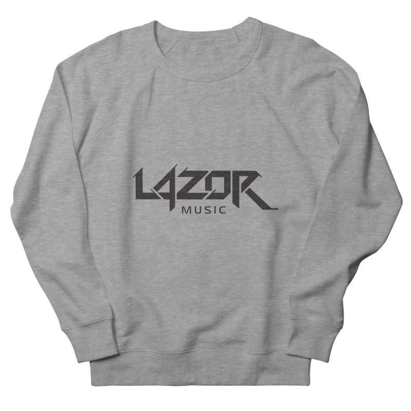 Lazor Music (Black Logo) Women's Sweatshirt by Lazor Music Merchandise