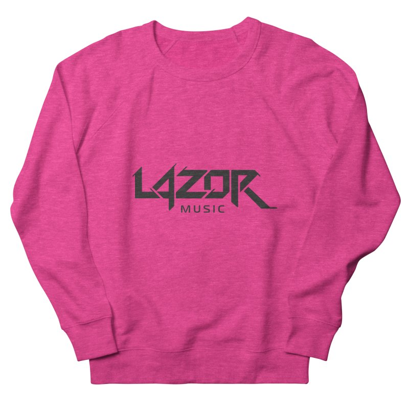 Lazor Music (Black Logo) Women's Sweatshirt by Lazor Music Merchandise