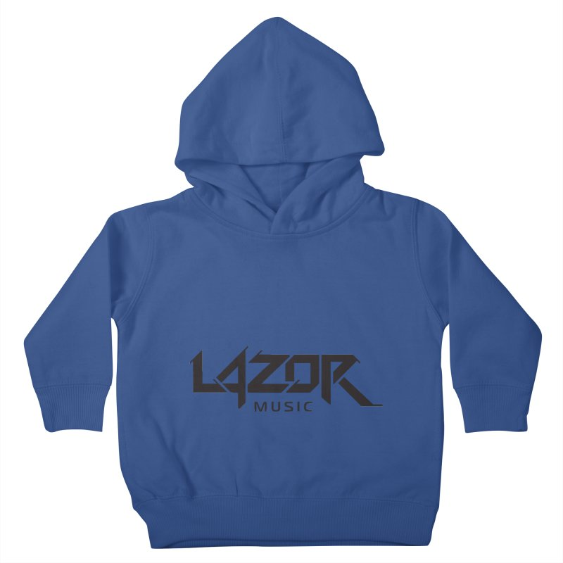 Lazor Music (Black Logo) Kids Toddler Pullover Hoody by Lazor Music Merchandise