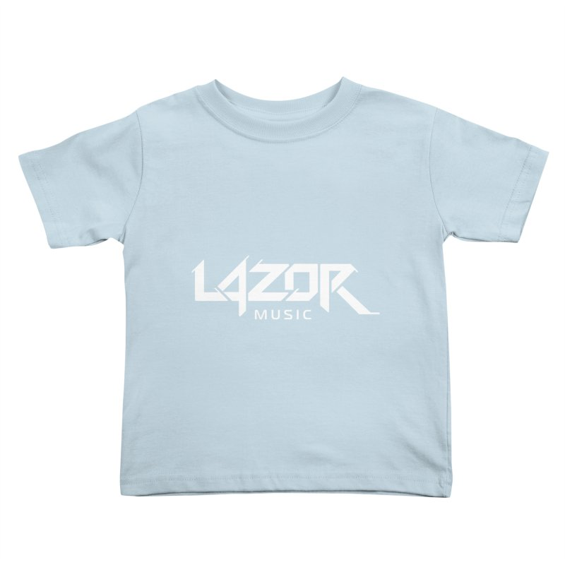 Lazor Music (White Logo) Kids Toddler T-Shirt by Lazor Music Merchandise