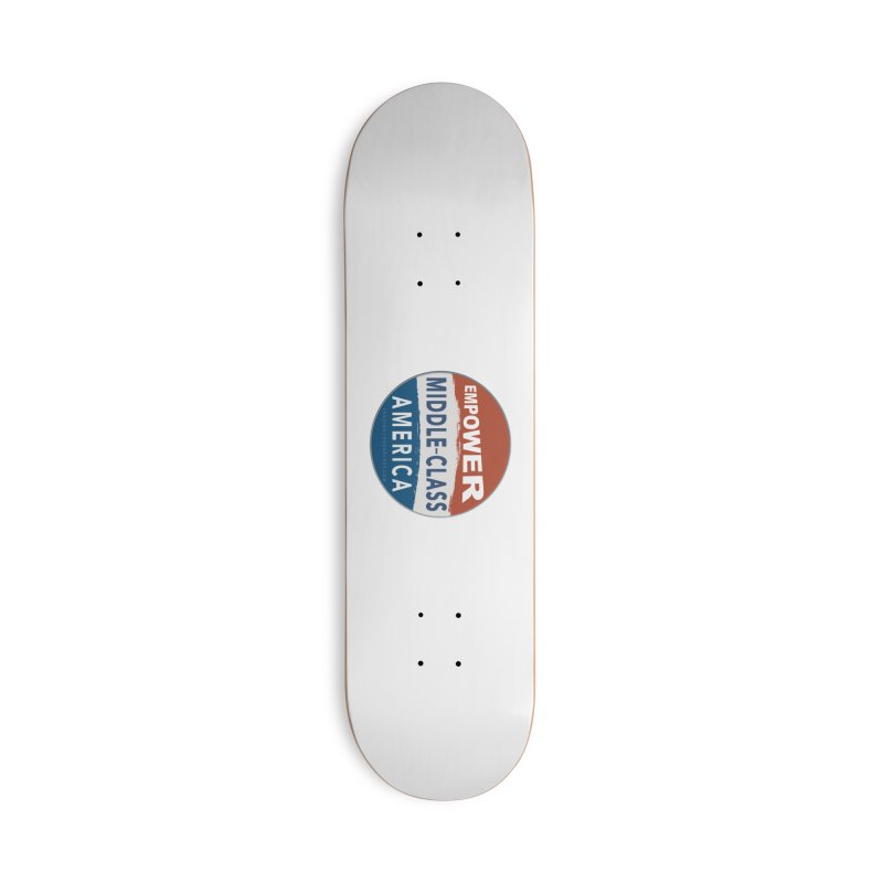 Empower Middle-Class America RWB Accessories Deck Only Skateboard by Leading Artist Shop