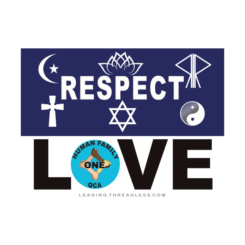 Respect And Love   by Leading Artist Shop