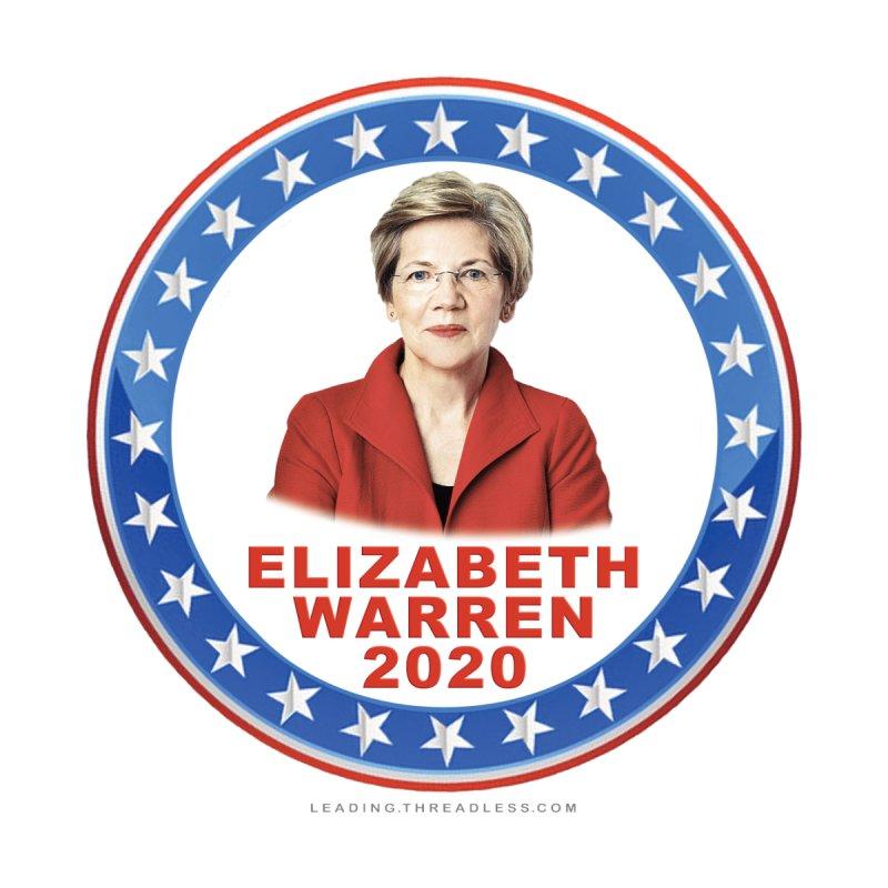 Elizabeth Warren 2020 Shirts n More by Leading Artist Shop
