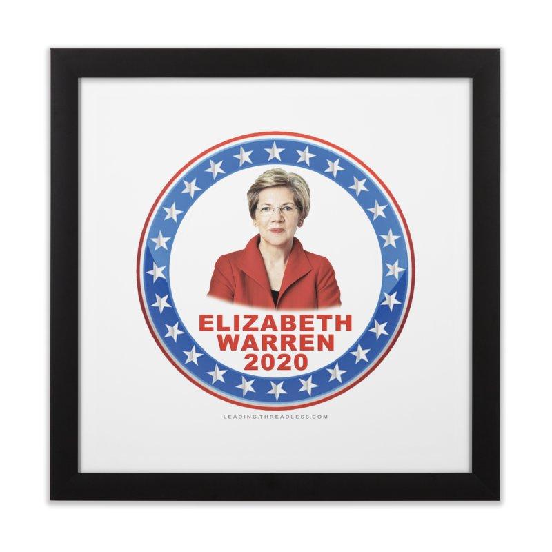Elizabeth Warren 2020 Shirts n More Home Framed Fine Art Print by Leading Artist Shop