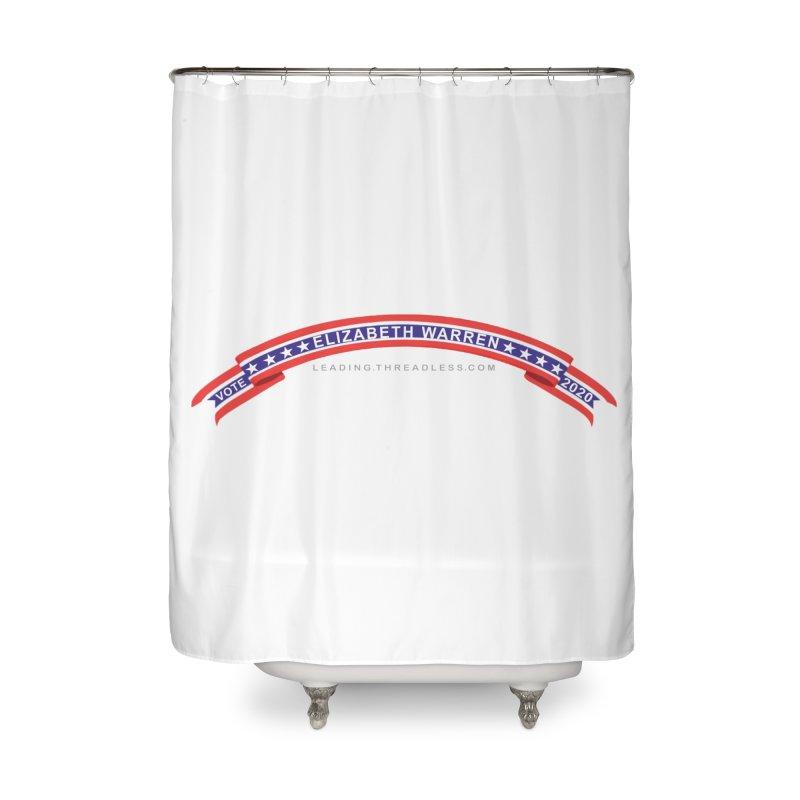Vote Elizabeth Warren 2020 Shirts Home Shower Curtain by Leading Artist Shop