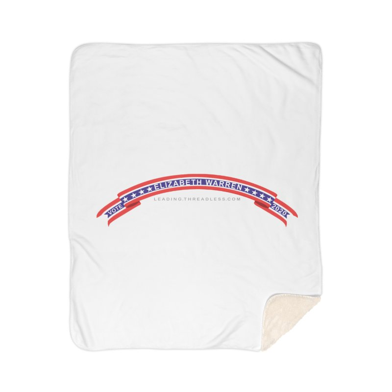 Vote Elizabeth Warren 2020 Shirts Home Sherpa Blanket Blanket by Leading Artist Shop